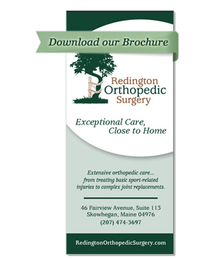 Download a brochure for Redington Orthopedic Surgery located in Skowhegan Maine